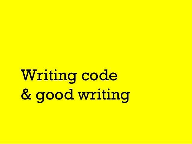 Writing code & good writing