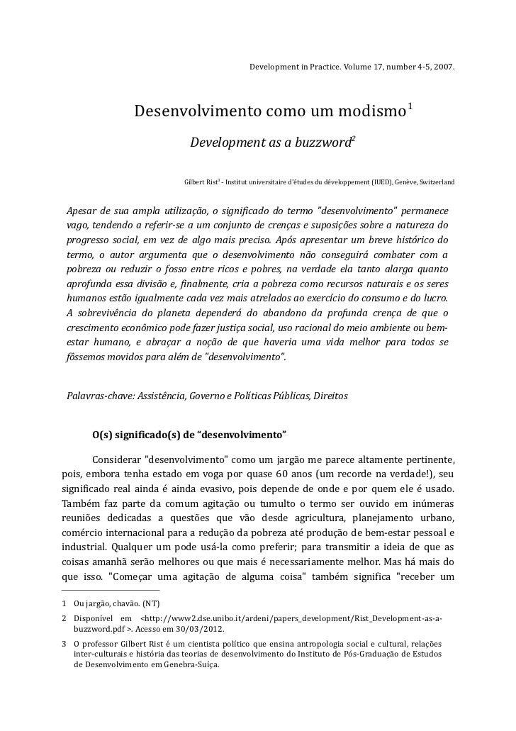 Development in Practice. Volume 17, number 4-5, 2007.                   Desenvolvimento como um modismo1                  ...