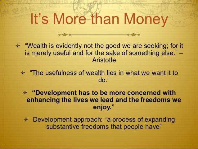 wealth is evidently not the good Fundamentally understood by all employers and job creators have a significant  role to play in shepherding wealth creation wealth is evidently not the good we .