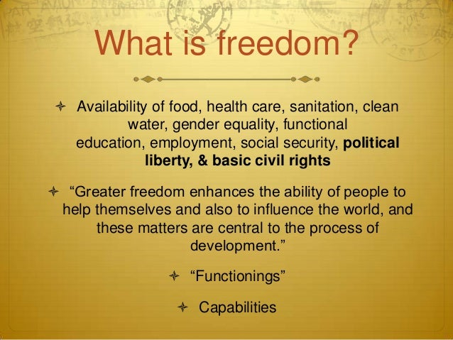 development as freedom A balanced view of development as freedom bertil tungodden norwegian school of economics and business administration hellev 30, 5045 bergen, norway.