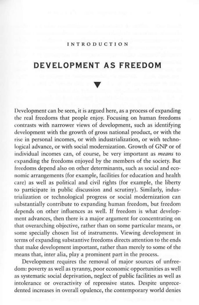 INTRODUCTION DEVELOPMENT AS FREEDOM V l)evelopmentcan be seen, it is argued here, as a process of expanding the real freed...