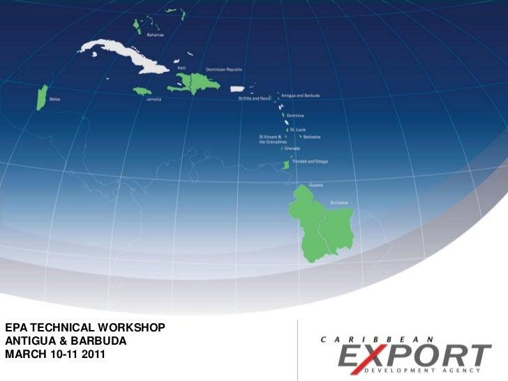 EPA TECHNICAL WORKSHOPANTIGUA & BARBUDAMARCH 10-11 2011
