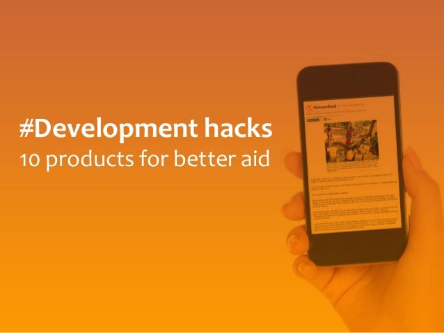 #Development hacks 10 products for better aid
