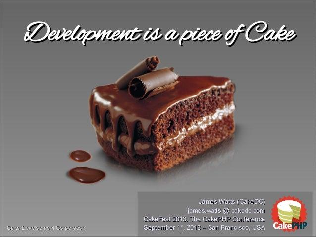 Cake Development CorporationCake Development Corporation Development is a piece of CakeDevelopment is a piece of Cake Jame...