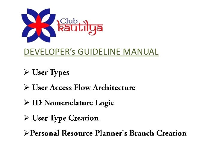 DEVELOPER's GUIDELINE MANUAL