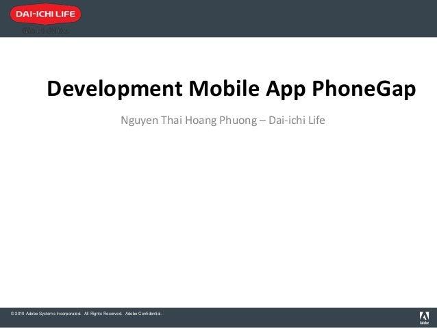 Development Mobile App PhoneGap                                                      Nguyen Thai Hoang Phuong – Dai-ichi L...