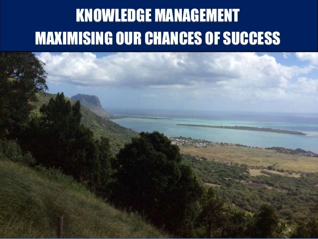 developments of knowledge management Analysis of knowledge management within five key areas 3 issue 6 october 2011 4 and 5 present a discussion, some concluding remarks and suggestions for.