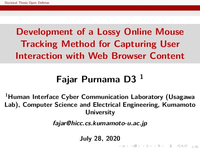1/66 Doctoral Thesis Open Defense Development of a Lossy Online Mouse Tracking Method for Capturing User Interaction with ...