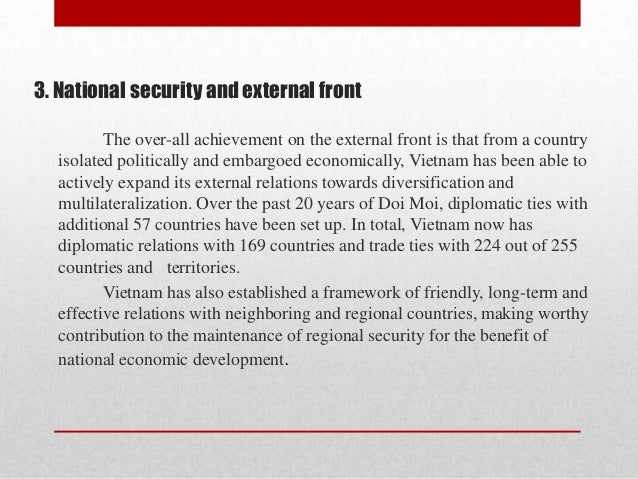 3. National security and external front The over-all achievement on the external front is that from a country isolated pol...