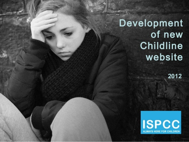 Development      of new   Childline     website         2012