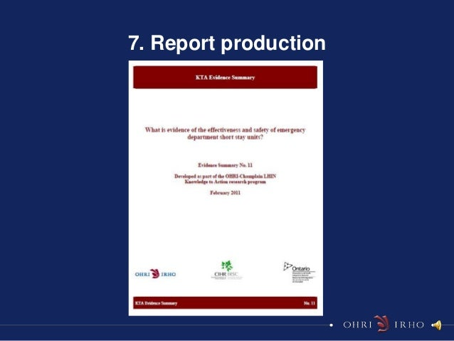7. Report production