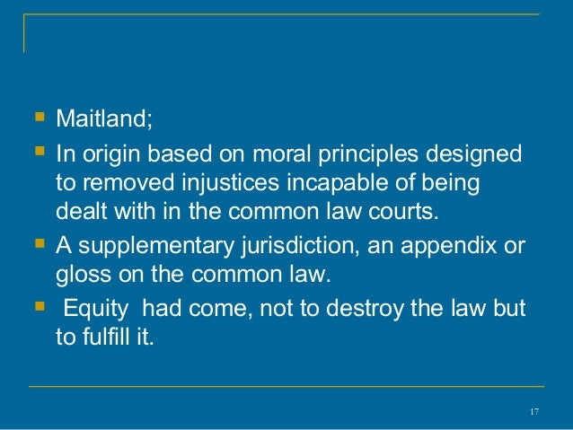 development of legal equity Keywords: common law history, common law equity, common law analysis legal action to protect a private civil right or to compel a civil remedy.