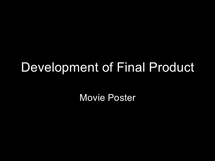 Development of Final Product Movie Poster