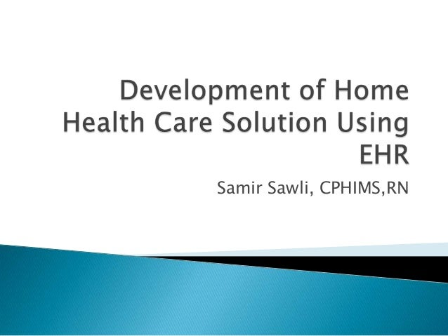 Samir Sawli, CPHIMS,RN