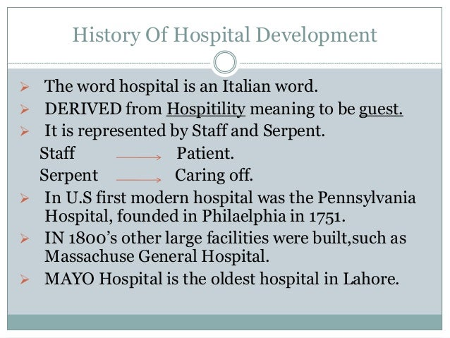 Development of hospital