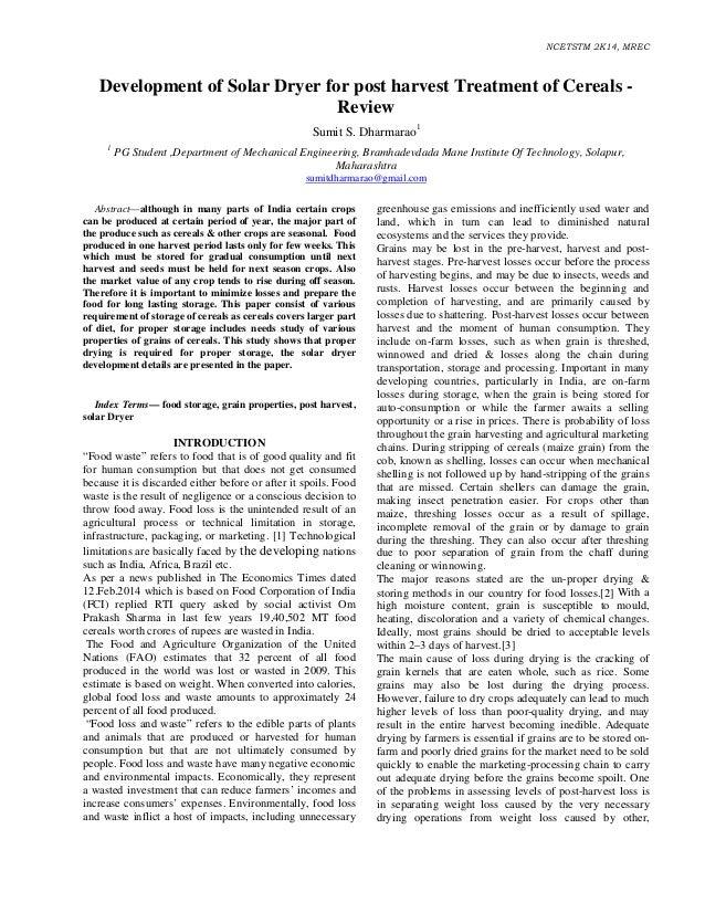 NCETSTM 2K14, MREC Development of Solar Dryer for post harvest Treatment of Cereals - Review Sumit S. Dharmarao1 1 PG Stud...