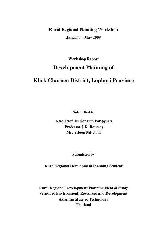 Rural Regional Planning Workshop                 January – May 2008                  Workshop Report          Development ...