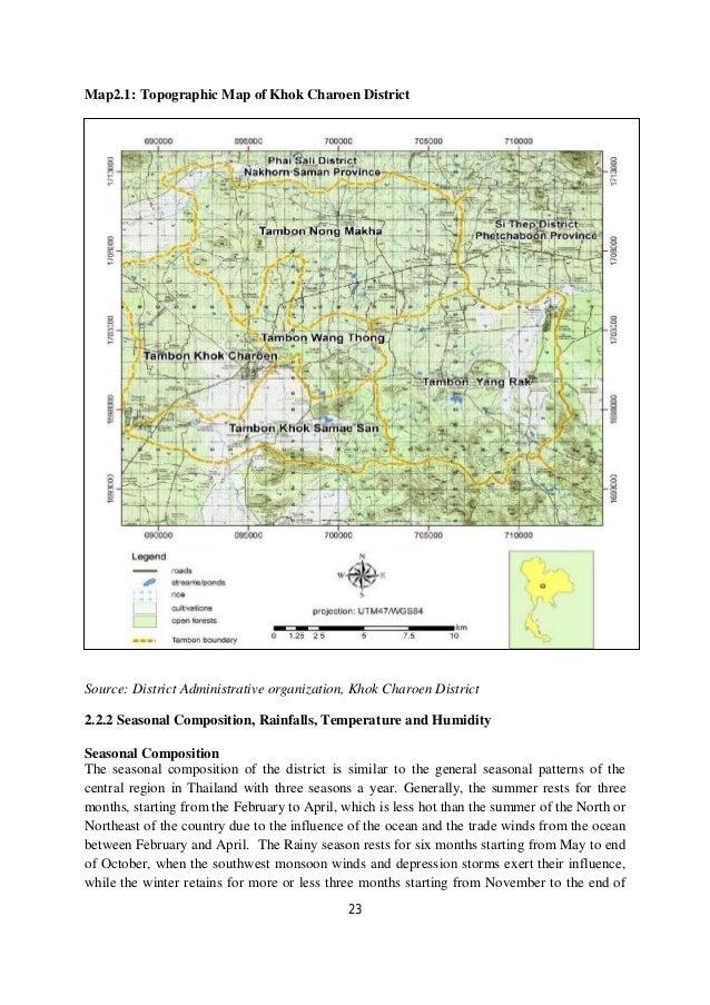 Map2.1: Topographic Map of Khok Charoen DistrictSource: District Administrative organization, Khok Charoen District2.2.2 S...