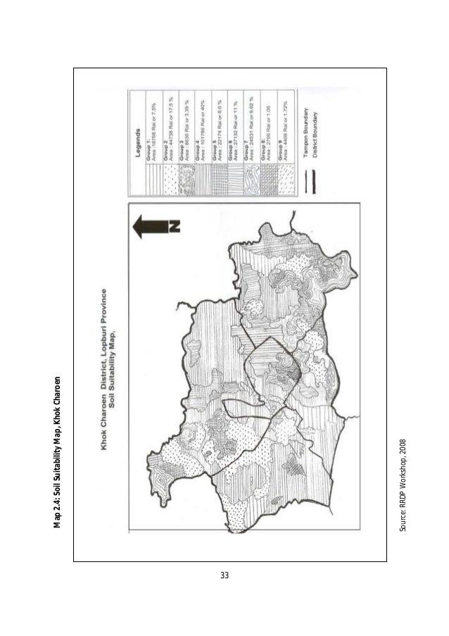 Map 2.4: Soil Suitability Map, Khok Charoen33     Source: RRDP Workshop, 2008