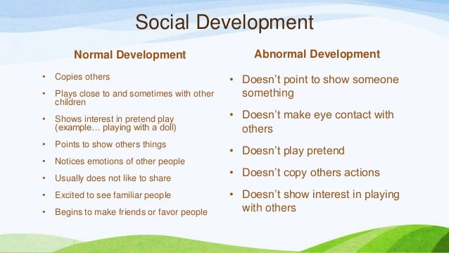 deviations from normal physical and psychological growth and development Children in institutional care: delayed development and resilience  2 children in institutional care: delayed development  normal growth and healthy psychological.
