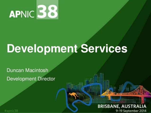 Training and more: Development services at APNIC, by Duncan Macintosh…