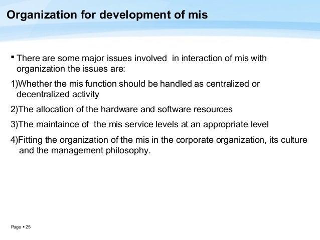 Development process of mis