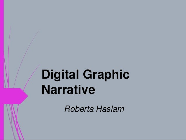 Digital Graphic Narrative Roberta Haslam