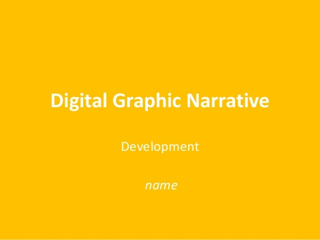 Digital Graphic Narrative Development name
