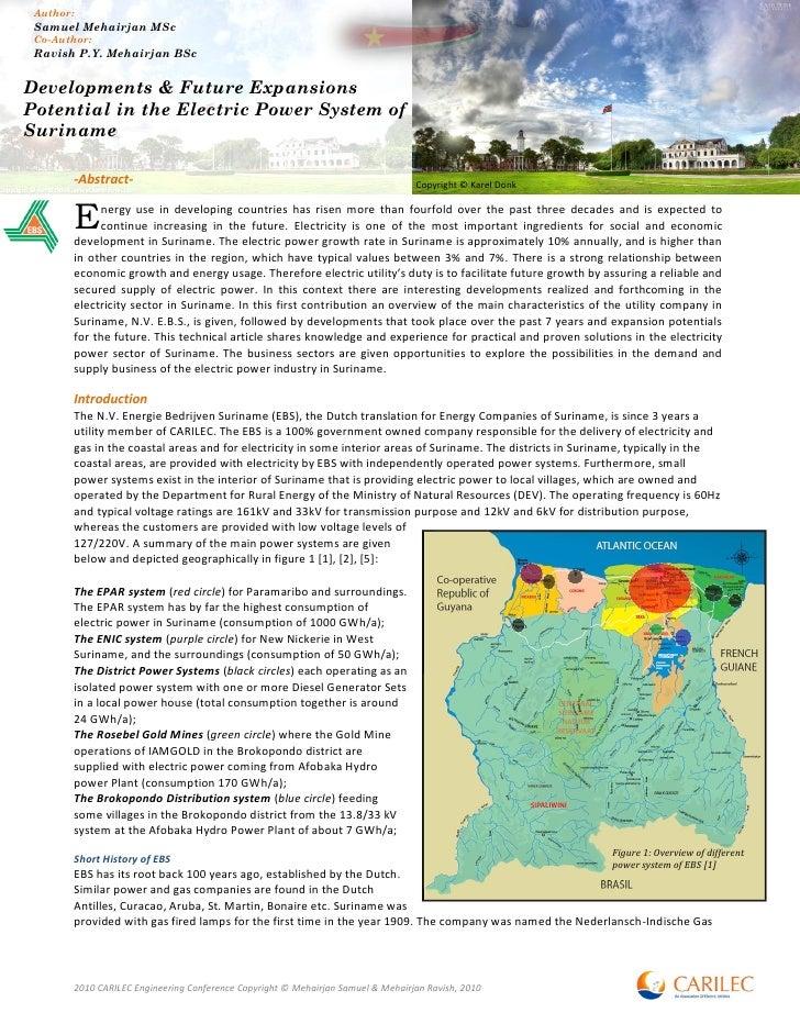 Author:  Samuel Mehairjan MSc  Co-Author:  Ravish P.Y. Mehairjan BSc   Developments & Future Expansions Potential in the E...