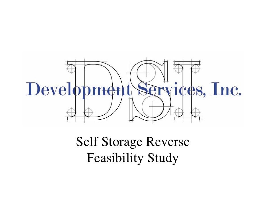 Self Storage Reverse   Feasibility Study