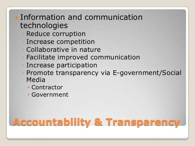    Information and communication    technologies    ◦   Reduce corruption    ◦   Increase competition    ◦   Collaborativ...