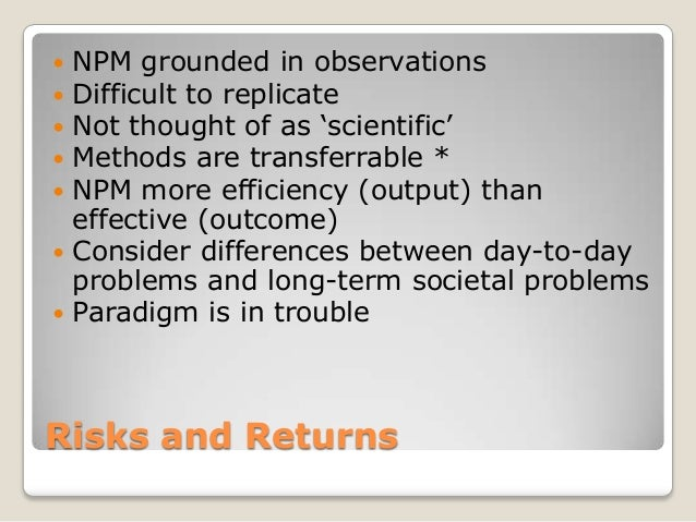 """ NPM grounded in observations Difficult to replicate Not thought of as """"scientific"""" Methods are transferrable * NPM m..."""