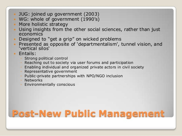 """   JUG: joined up government (2003)   WG: whole of government (1990""""s)   More holistic strategy   Using insights from ..."""