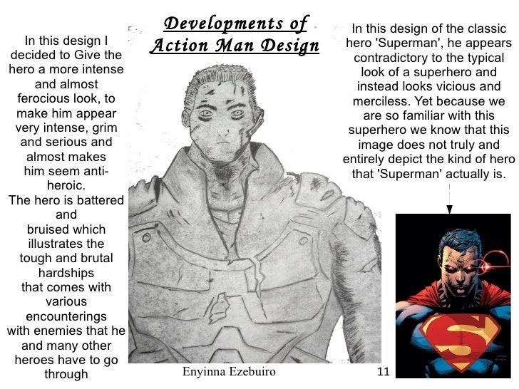 In this design of the classic hero 'Superman', he appears contradictory to the typical look of a superhero and instead loo...