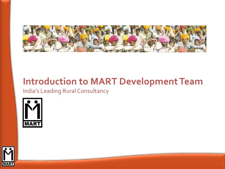 Introduction to MART Development Team India's Leading Rural Consultancy
