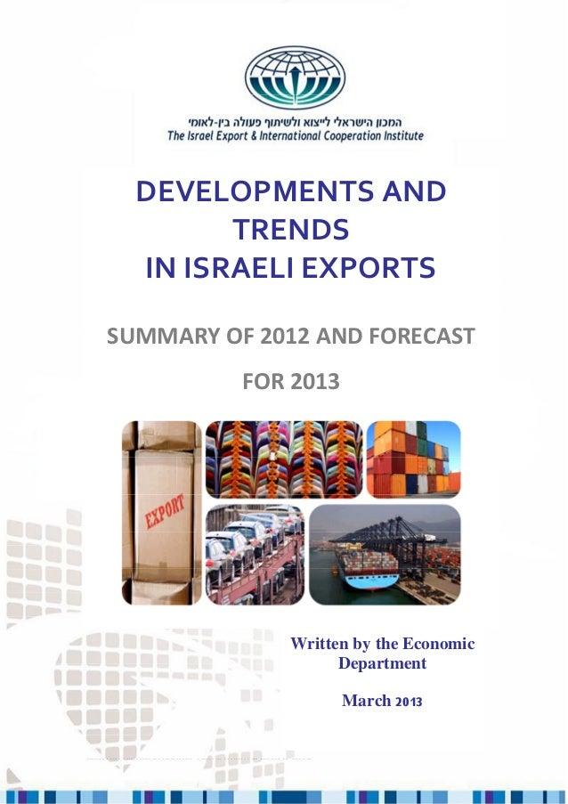 DEVELOPMENTS AND TRENDS IN ISRAELI EXPORT – 2012