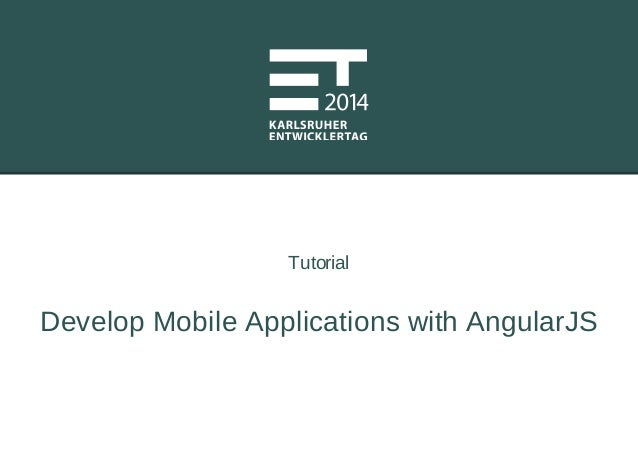 Tutorial Develop Mobile Applications with AngularJS