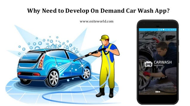 Why Need To Develop On Demand Car Wash App