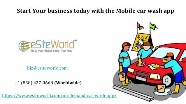 Start Your business today with the Mobile car wash app https://www.esiteworld.com/on-demand-car-wash-app/ biz@esiteworld.c...