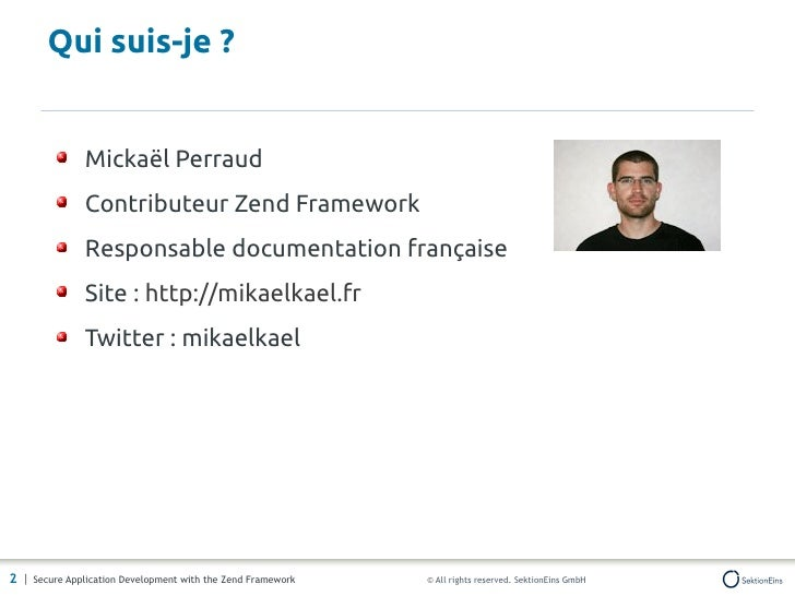 Développement sécurisé d'applications avec Zend Framework Slide 2