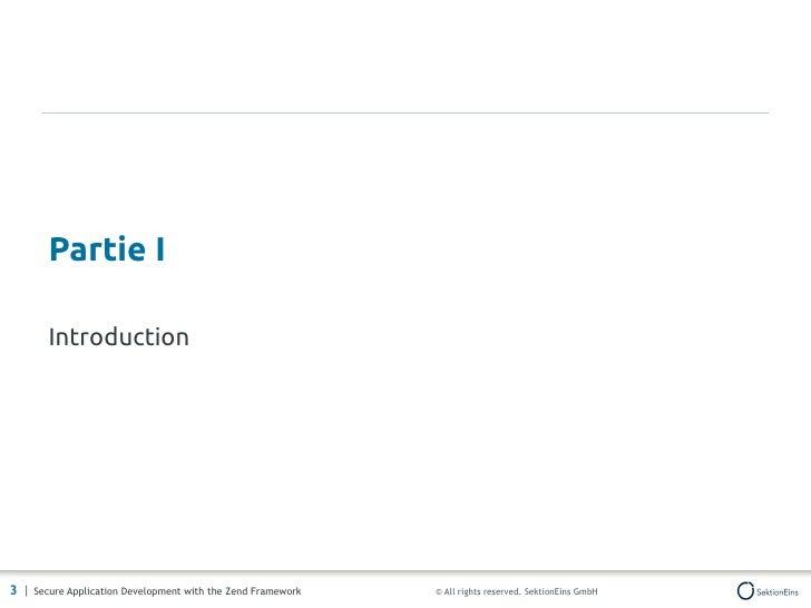Développement sécurisé d'applications avec Zend Framework Slide 3