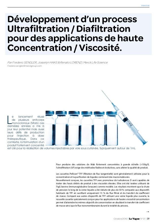 Octobre 2016 I La Vague N° 51 I 39 4 Développement d'un process Ultrafiltration / Diafiltration pour des applications de h...