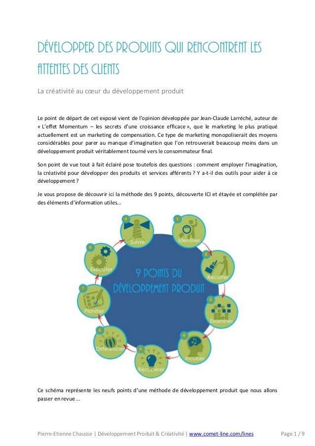 Pierre-Etienne Chausse | Développement Produit & Créativité | www.comet-line.com/lines Page 1 / 9Développer des produits q...