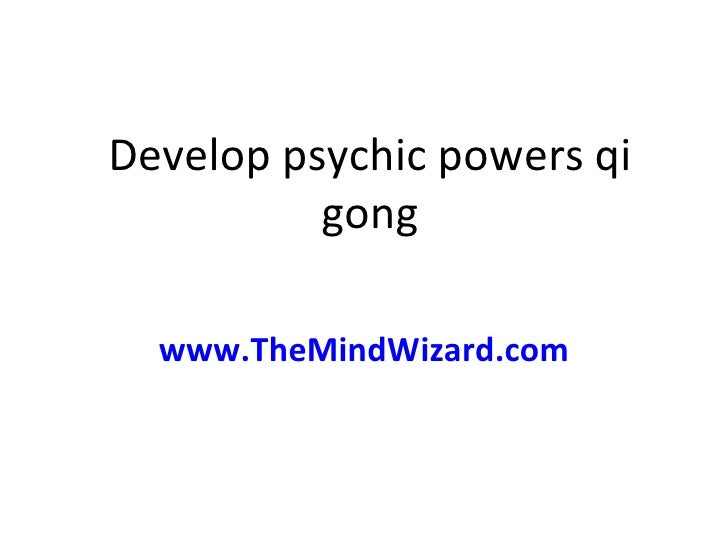 how to develop my psychic powers