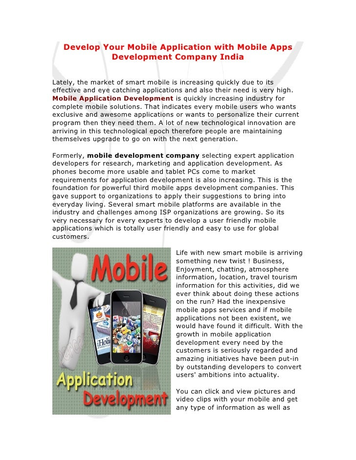 Develop Your Mobile Application with Mobile Apps            Development Company IndiaLately, the market of smart mobile is...