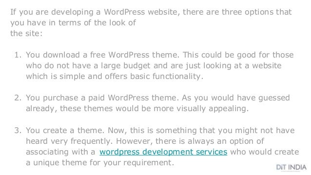 If you are developing a WordPress website, there are three options that you have in terms of the look of the site: 1. You ...