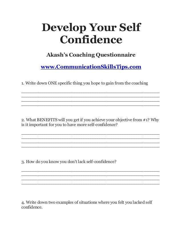 Develop Your Self              Confidence             Akash's Coaching Questionnaire          www.CommunicationSkillsTips....