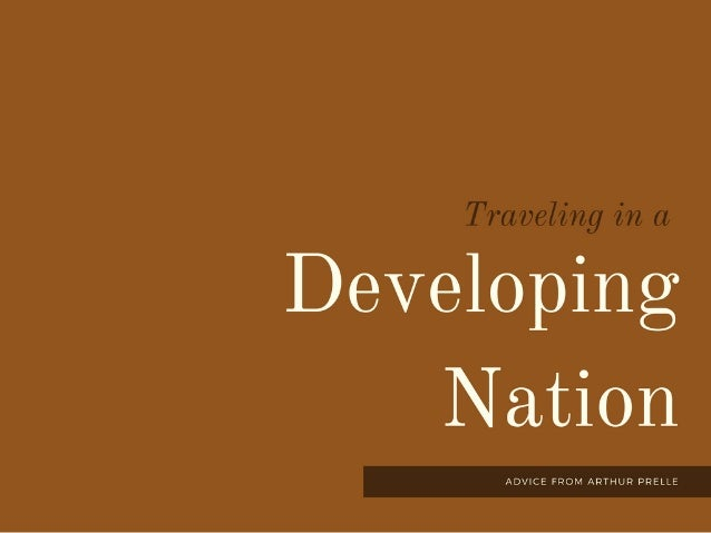Traveling in a Developing Nation
