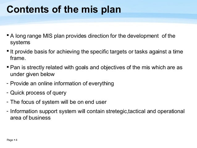 content of mis plan Processes management, development planning of mis  the strategic planning  of mis budget accounting of  content analysis method and performance and.