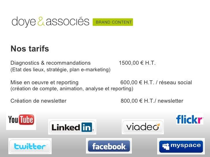 Nos tarifsDiagnostics & recommandations                   1500,00 € H.T.(Etat des lieux, stratégie, plan e-marketing)Mise ...